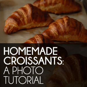 Homemade Croissants: A Photo Tutorial