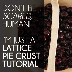 I'm Just a Lattice Pie Crust Tutorial